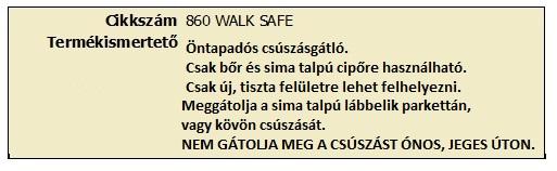 WALK SAFE CSÚSZÁSGÁTLÓ 860 2